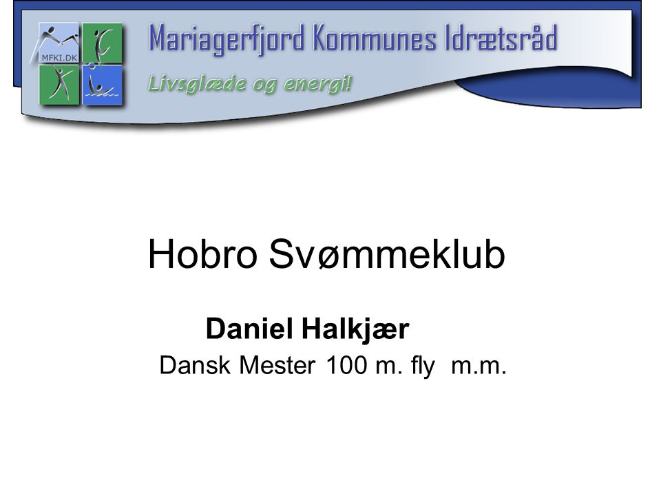Hobro Svømmeklub Daniel Halkjær Dansk Mester 100 m. fly m.m.
