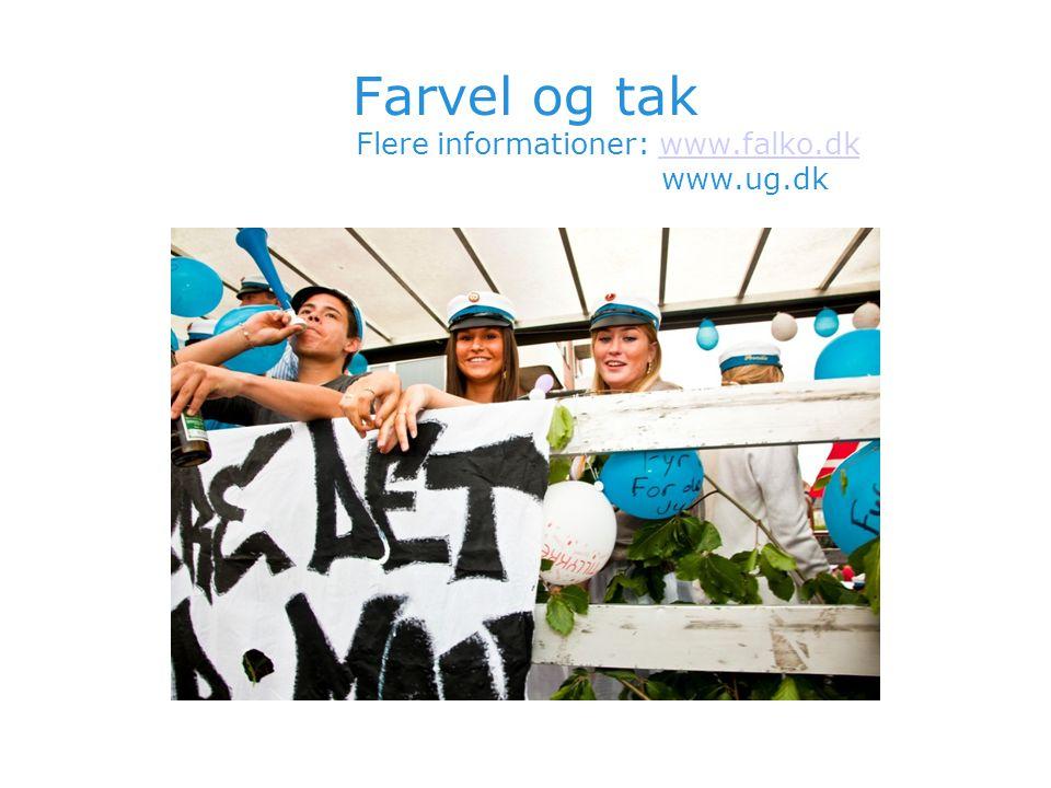 Farvel og tak Flere informationer: www.falko.dk www.ug.dk