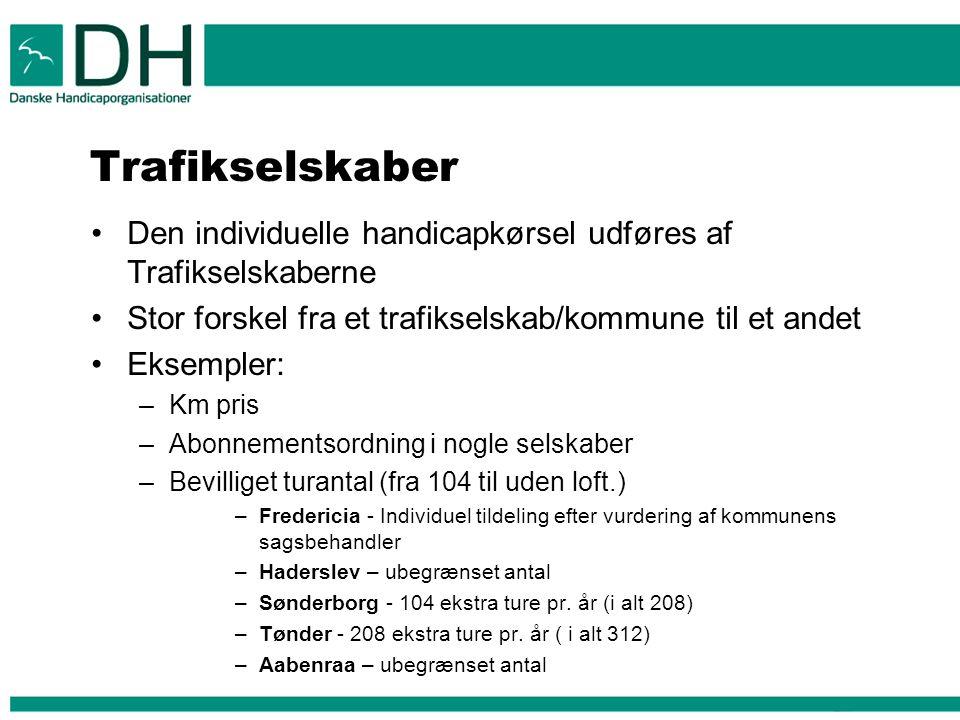 Trafikselskaber Den individuelle handicapkørsel udføres af Trafikselskaberne. Stor forskel fra et trafikselskab/kommune til et andet.