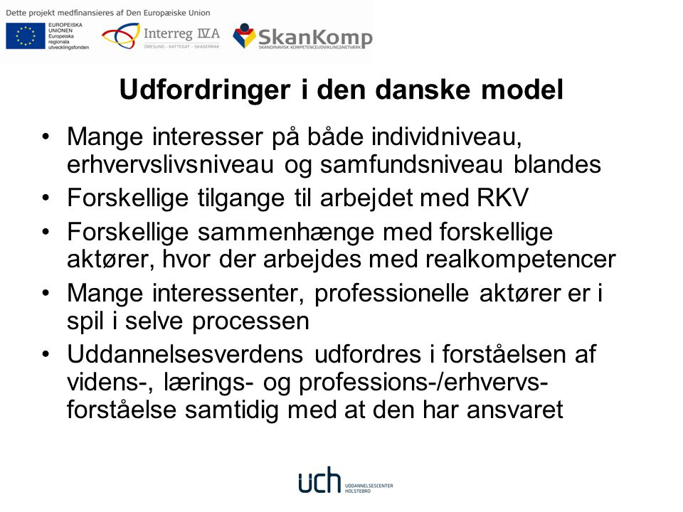 Udfordringer i den danske model