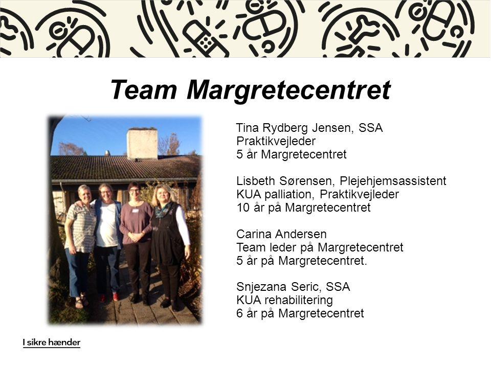 Team Margretecentret Praktikvejleder 5 år Margretecentret