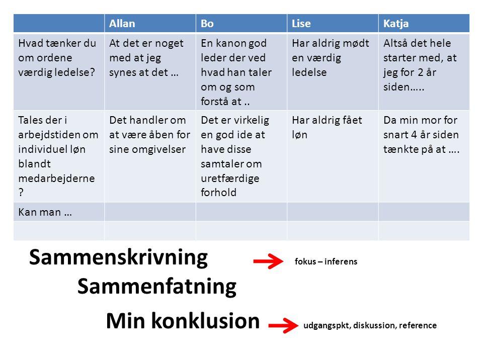 Sammenskrivning fokus – inferens Sammenfatning