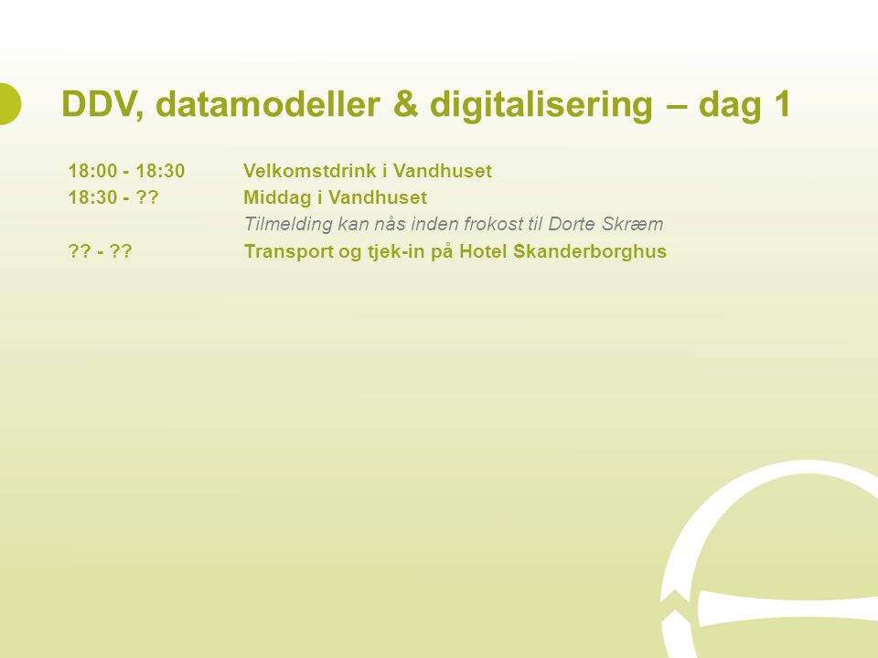 DDV, datamodeller & digitalisering – dag 1