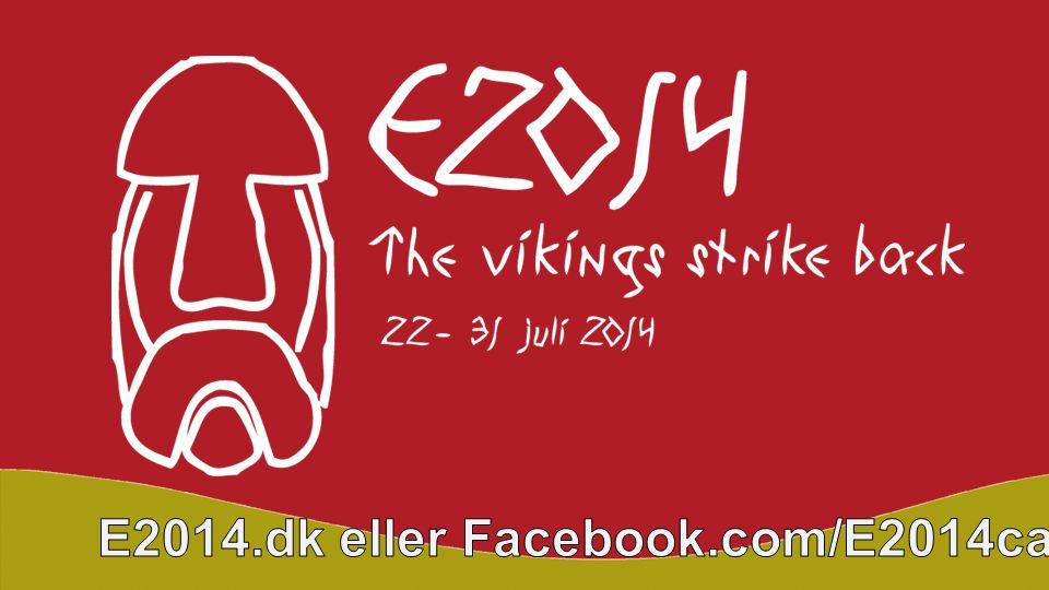 E2014.dk eller Facebook.com/E2014camp