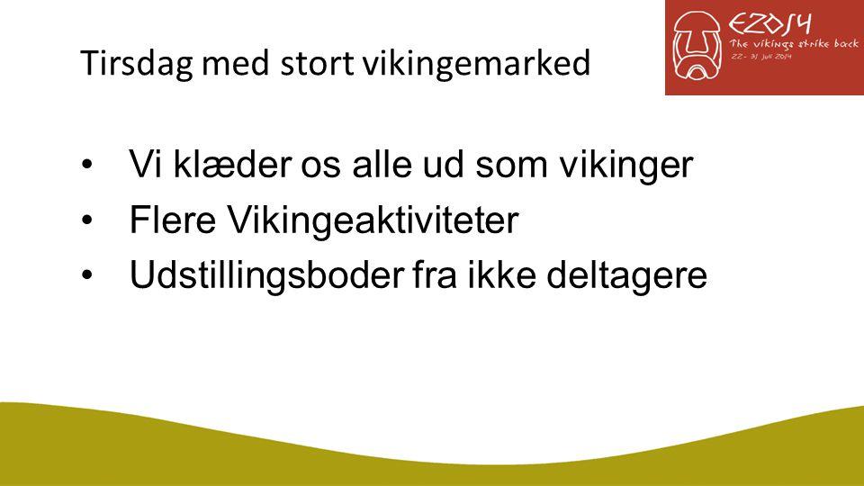 Tirsdag med stort vikingemarked