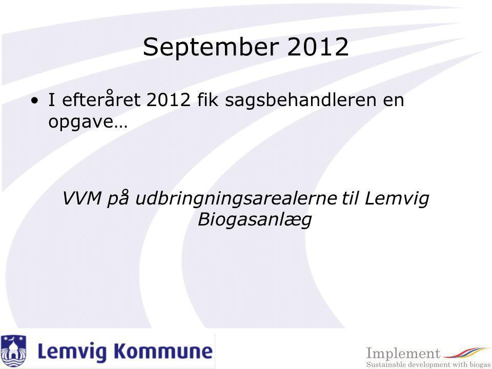 VVM på udbringningsarealerne til Lemvig Biogasanlæg