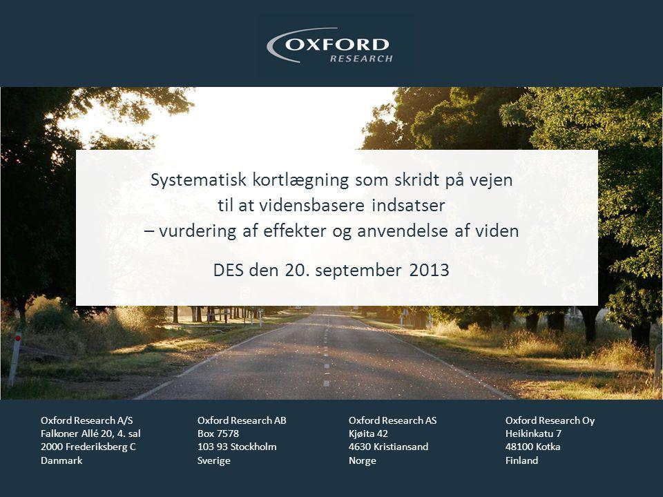 Systematisk kortlægning som skridt på vejen til at vidensbasere indsatser – vurdering af effekter og anvendelse af viden