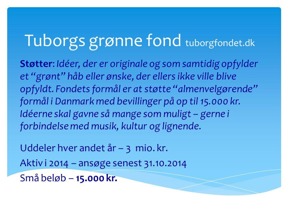 Tuborgs grønne fond tuborgfondet.dk