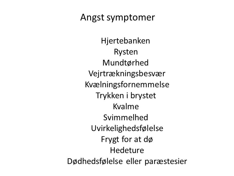 Angst symptomer Hjertebanken Rysten Mundtørhed Vejrtrækningsbesvær