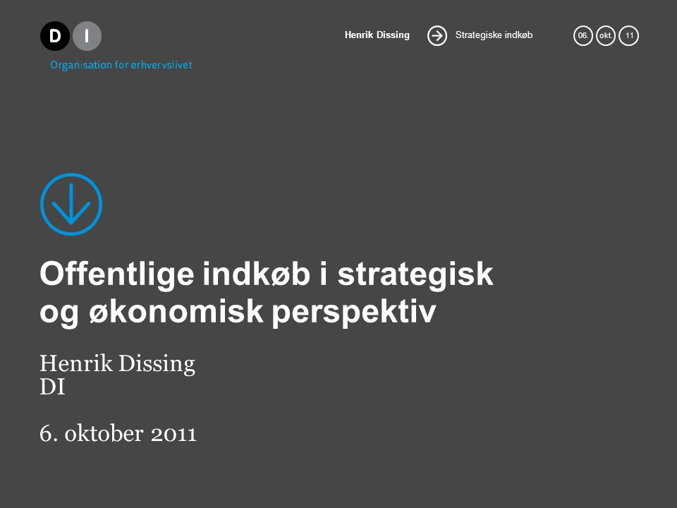 Offentlige indkøb i strategisk og økonomisk perspektiv