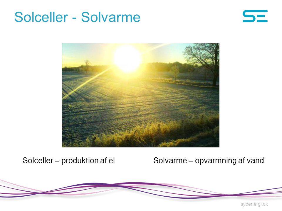 Solceller - Solvarme Solceller – produktion af el