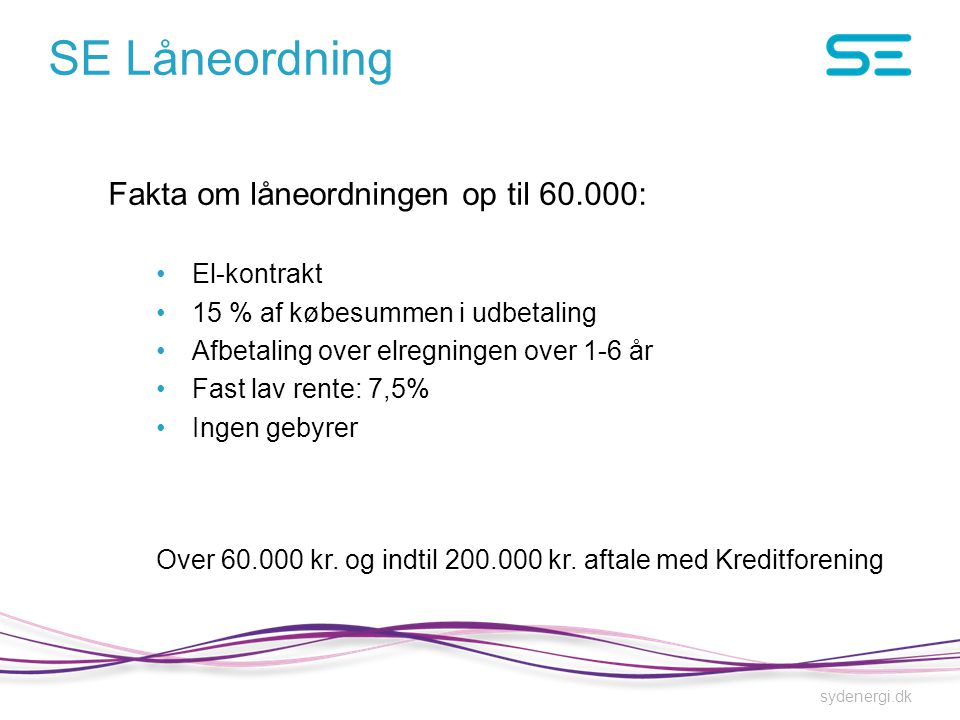 SE Låneordning Fakta om låneordningen op til 60.000: El-kontrakt