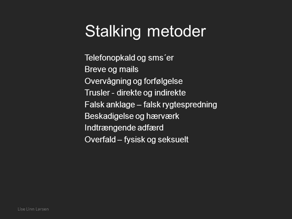 Stalking metoder