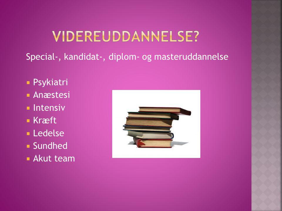 Videreuddannelse Special-, kandidat-, diplom- og masteruddannelse