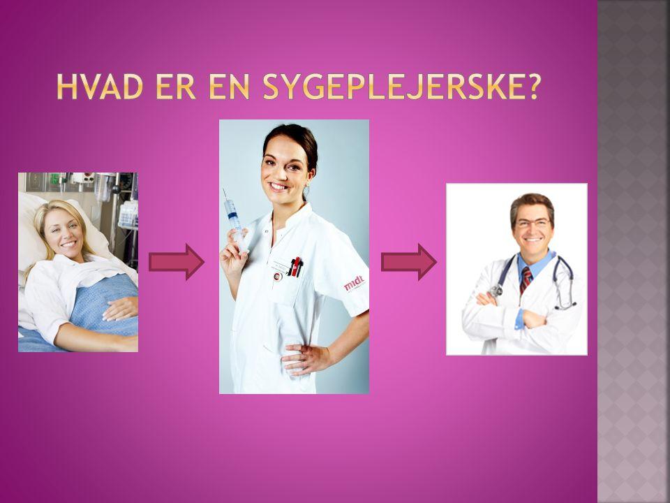 Hvad er en sygeplejerske