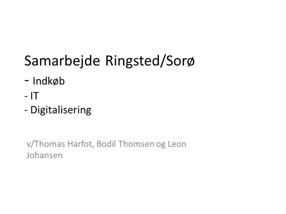 Samarbejde Ringsted/Sorø - Indkøb - IT - Digitalisering
