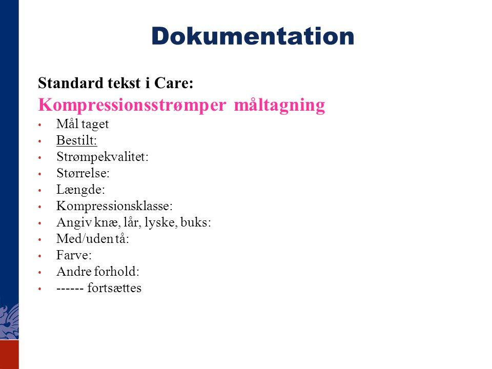 Dokumentation Kompressionsstrømper måltagning Standard tekst i Care:
