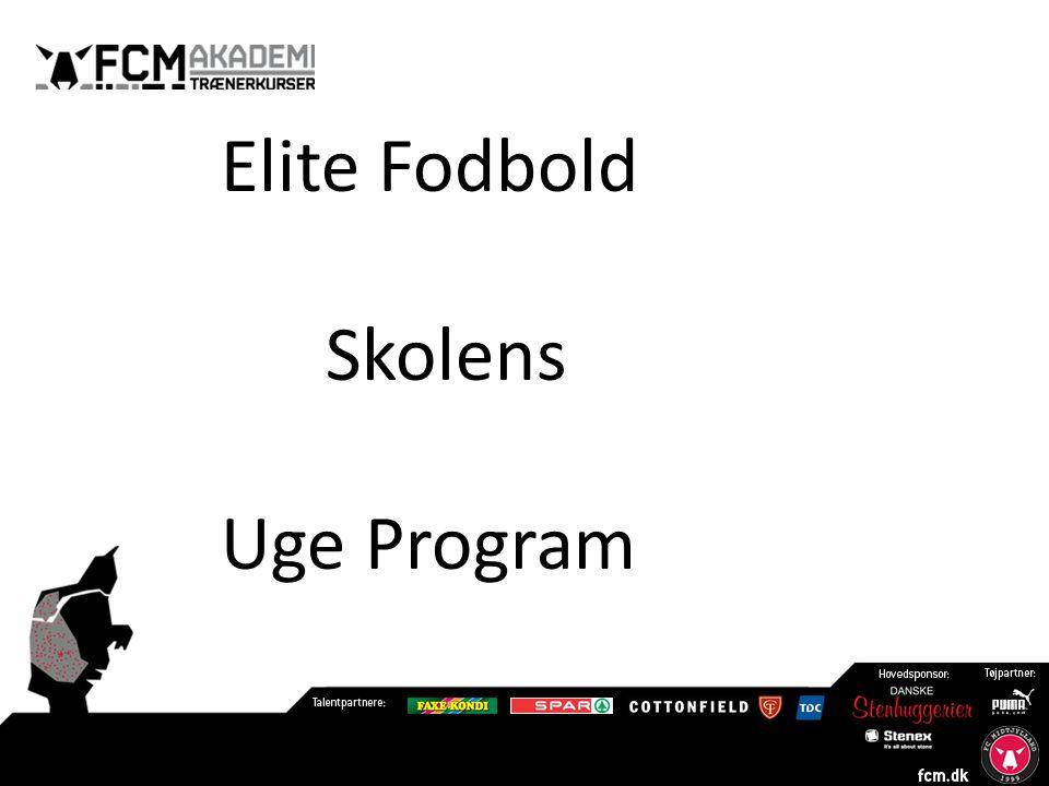 Elite Fodbold Skolens Uge Program
