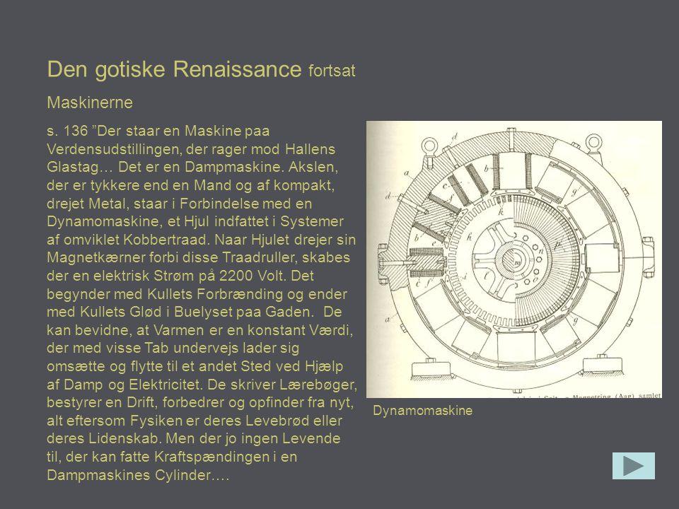 Den gotiske Renaissance fortsat
