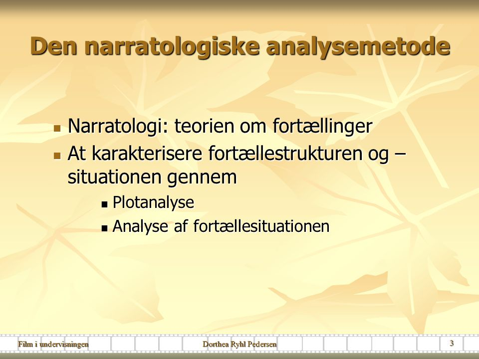 Den narratologiske analysemetode