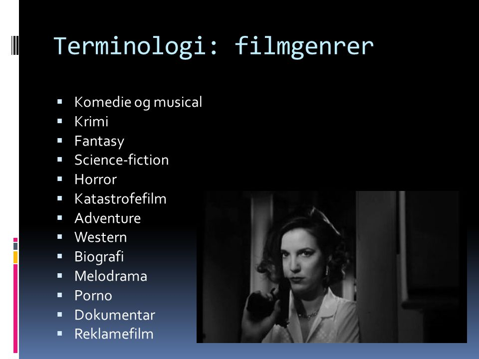 Terminologi: filmgenrer