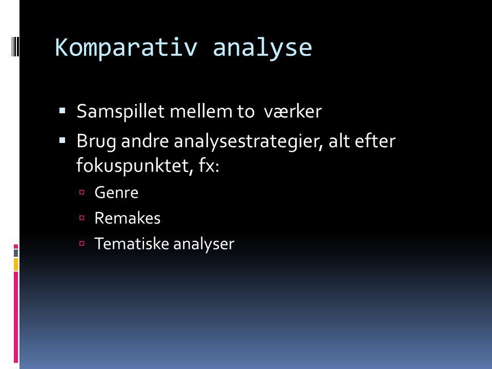Komparativ analyse Samspillet mellem to værker