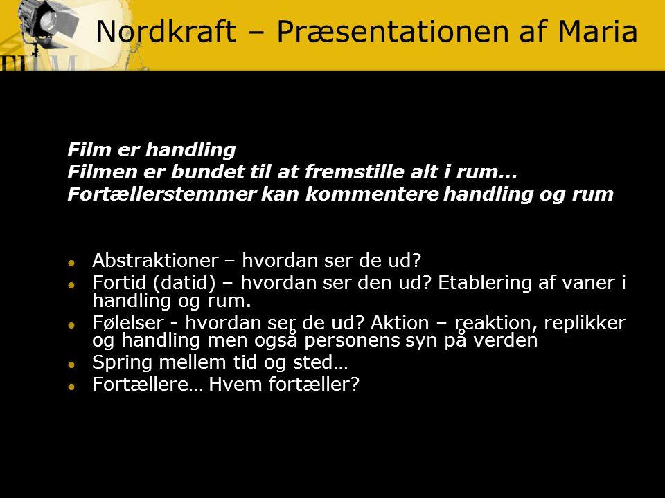 Nordkraft – Præsentationen af Maria