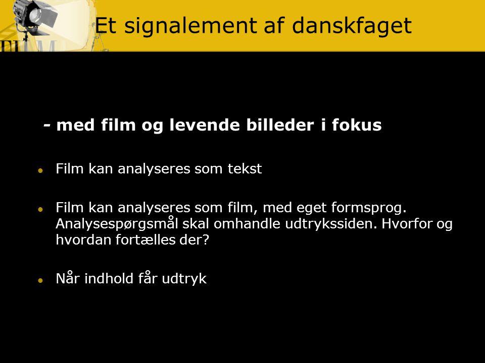 Et signalement af danskfaget