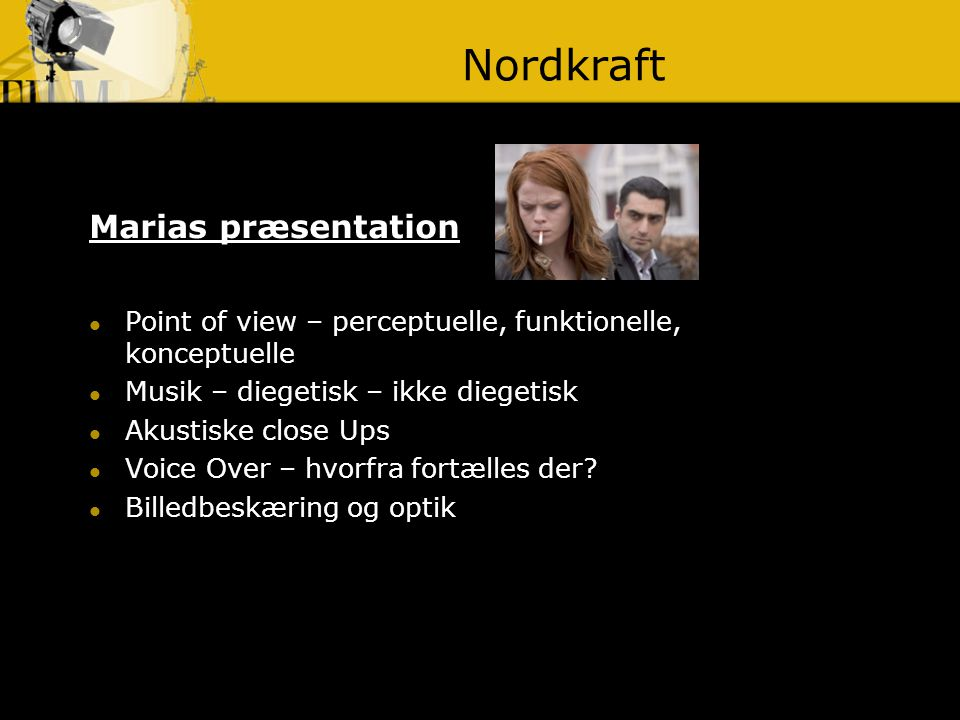 Nordkraft Marias præsentation