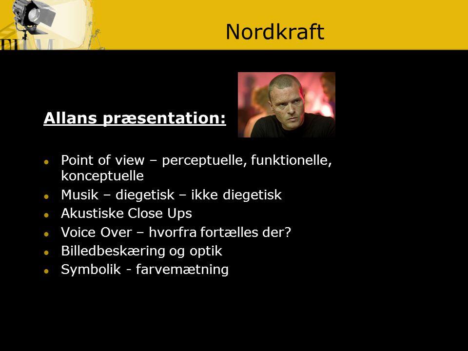Nordkraft Allans præsentation: