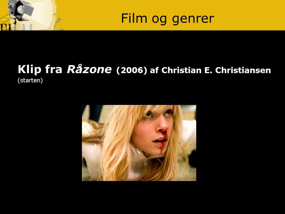Film og genrer Klip fra Råzone (2006) af Christian E. Christiansen