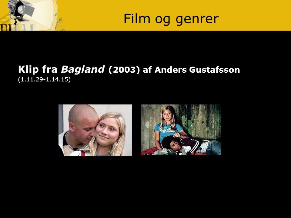 Film og genrer Klip fra Bagland (2003) af Anders Gustafsson