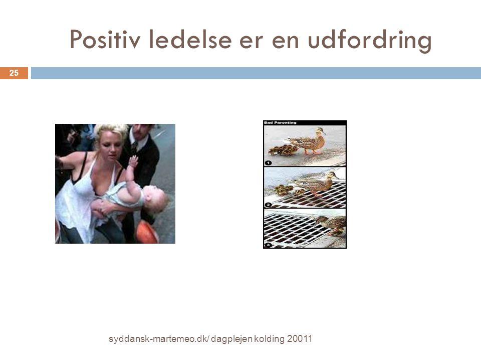 Positiv ledelse er en udfordring