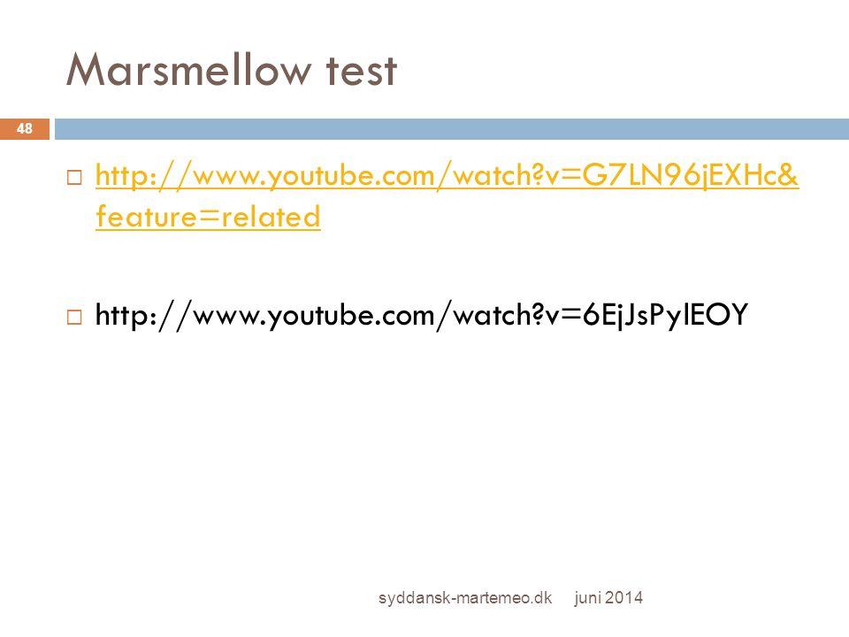 Marsmellow test http://www.youtube.com/watch v=G7LN96jEXHc& feature=related. http://www.youtube.com/watch v=6EjJsPylEOY.