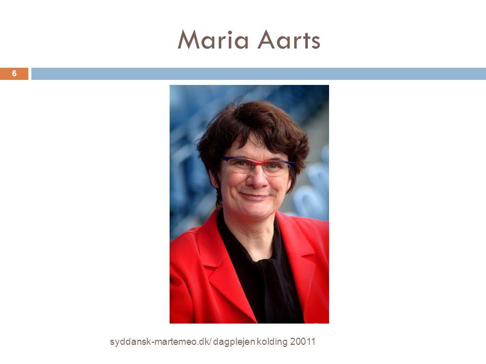 Maria Aarts syddansk-martemeo.dk/ dagplejen kolding 20011