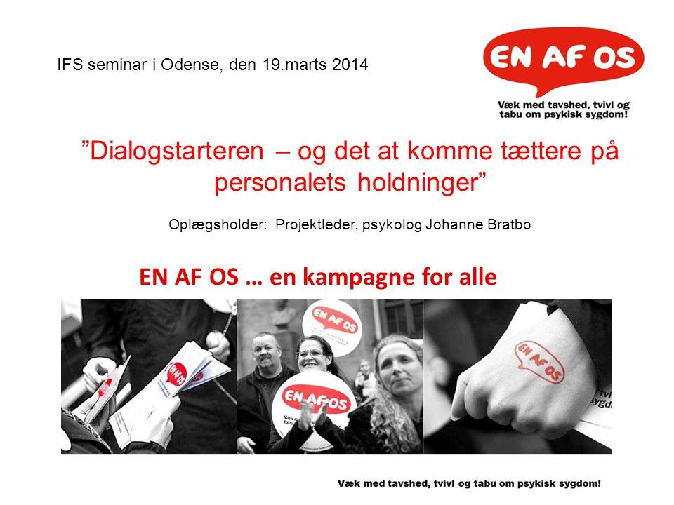 EN AF OS … en kampagne for alle