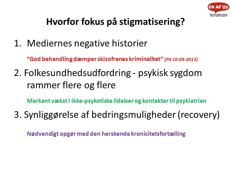 Hvorfor fokus på stigmatisering