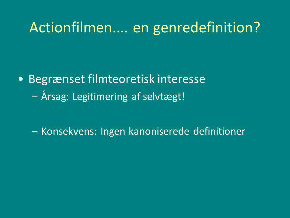 Actionfilmen.... en genredefinition