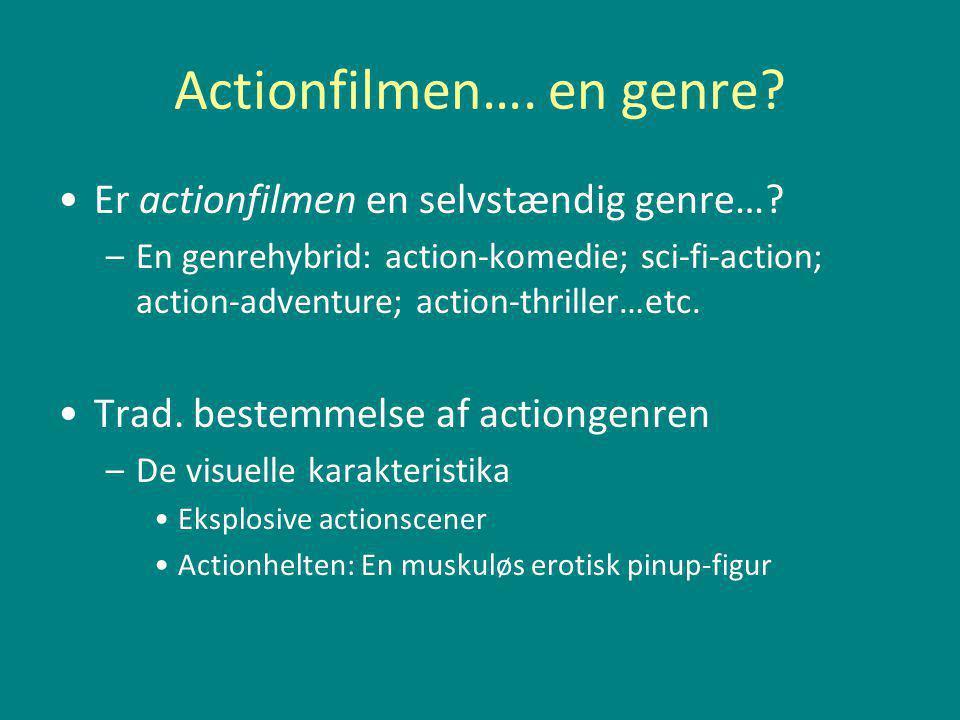 Actionfilmen…. en genre