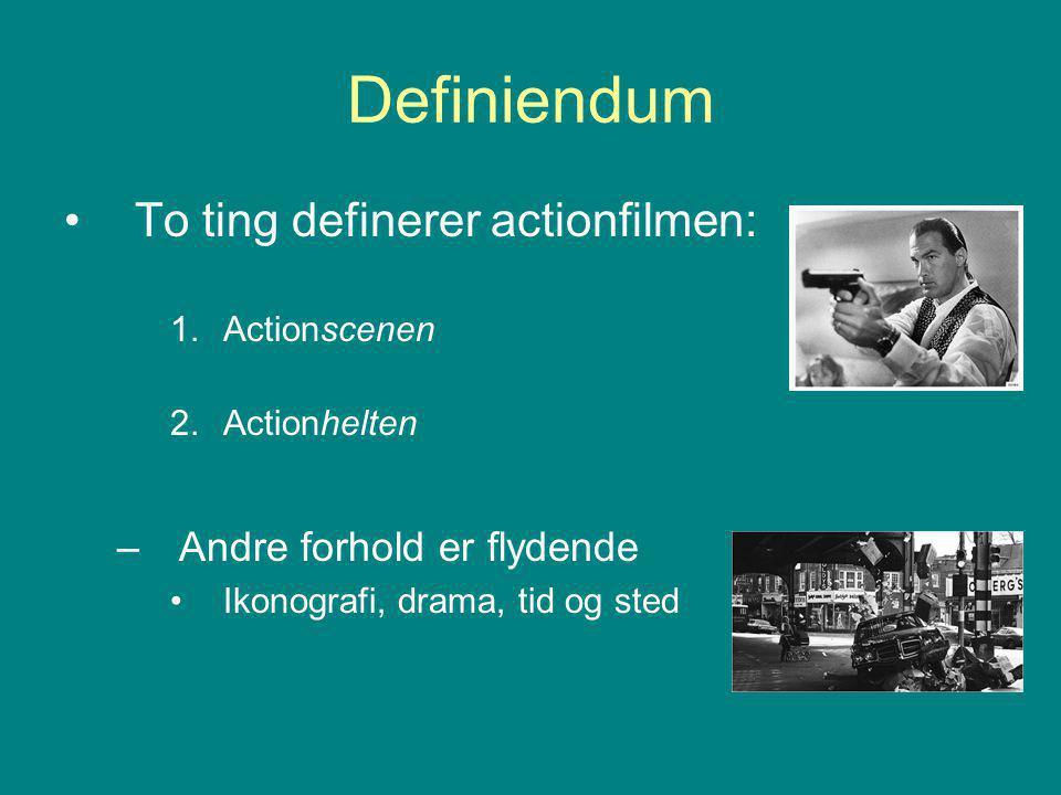 Definiendum To ting definerer actionfilmen: Andre forhold er flydende