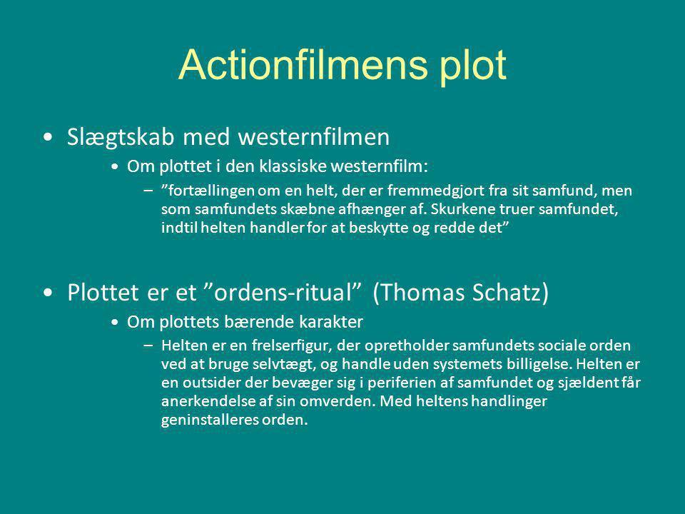 Actionfilmens plot Slægtskab med westernfilmen