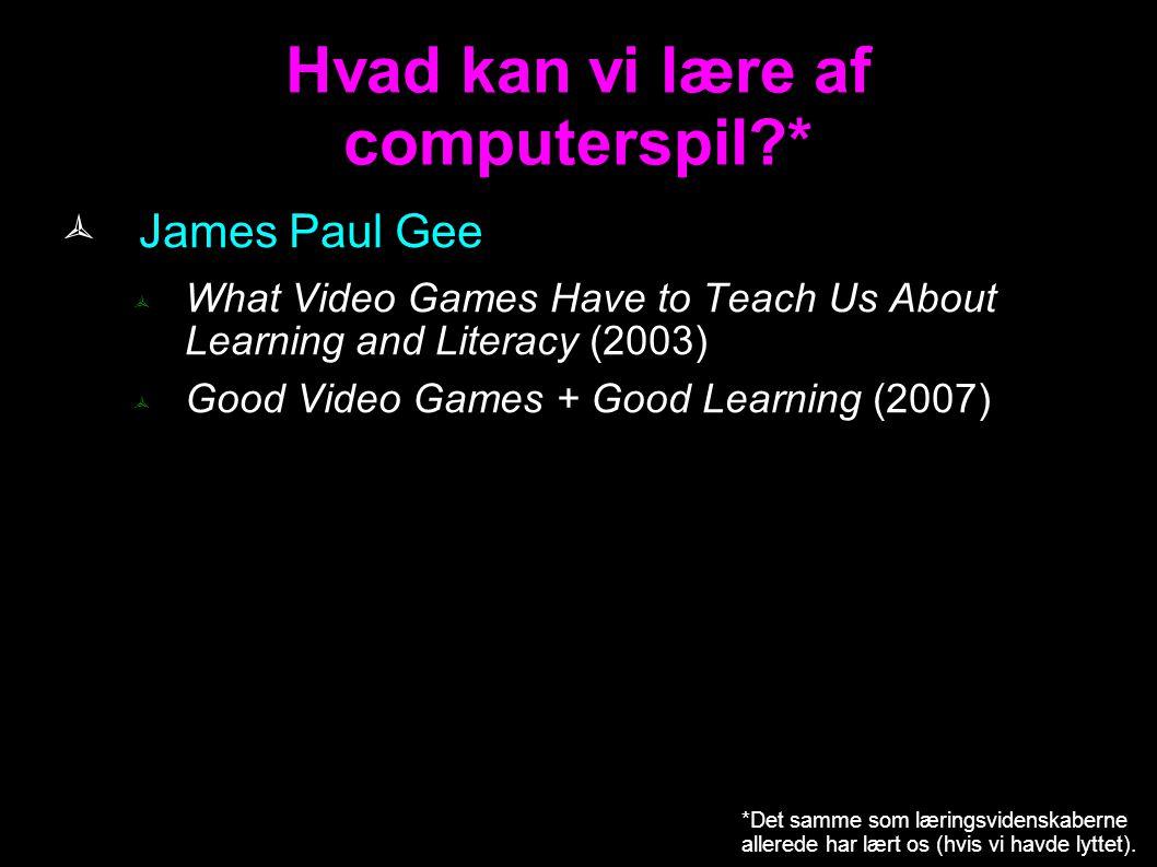 Hvad kan vi lære af computerspil *