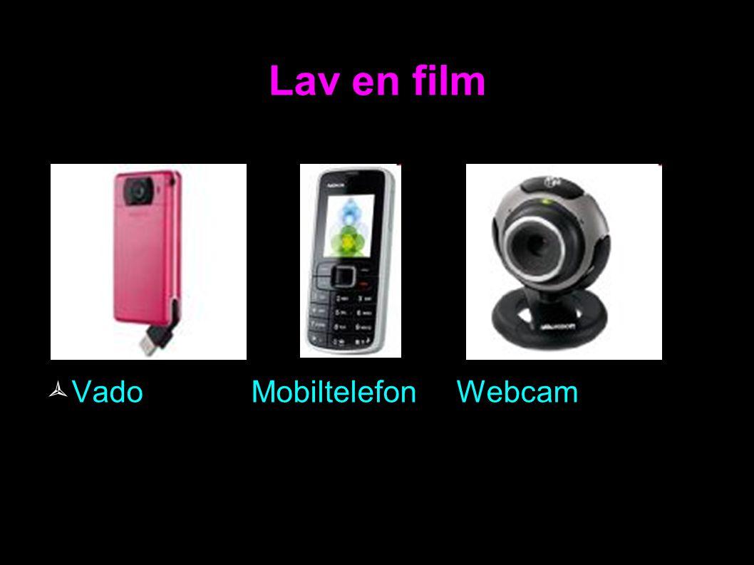 Lav en film Vado Mobiltelefon Webcam