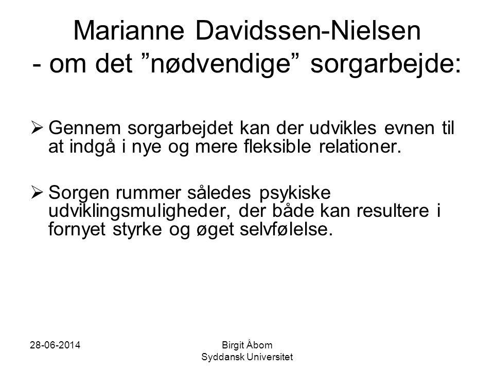 Marianne Davidssen-Nielsen - om det nødvendige sorgarbejde: