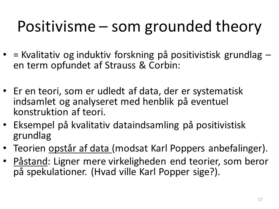 Positivisme – som grounded theory