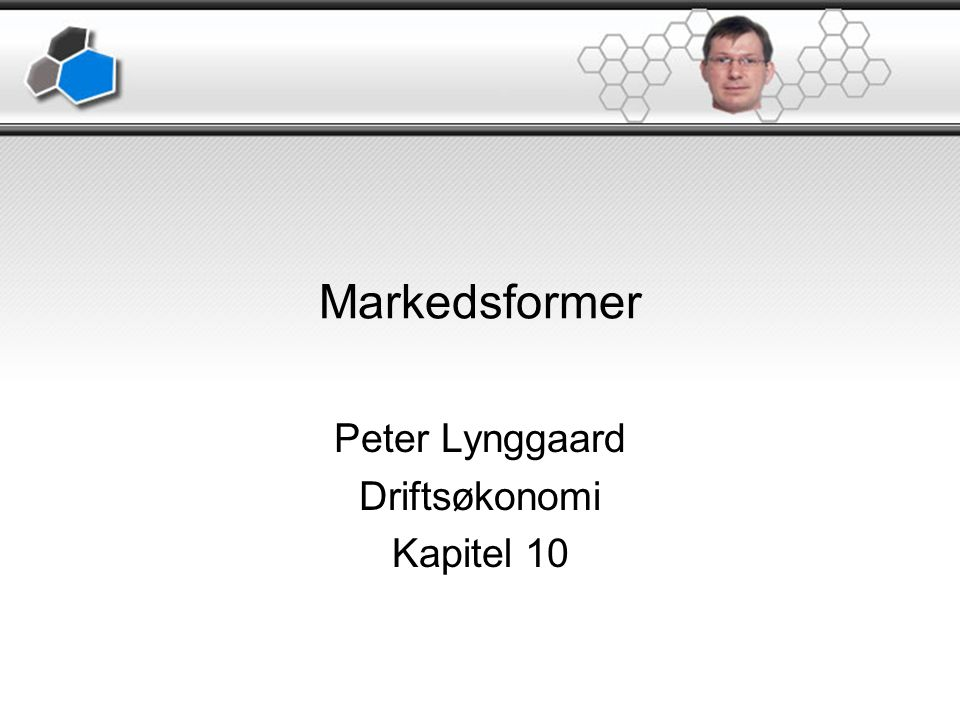 Erhvervsøkonomi Peter Lynggaard Driftsøkonomi Kapitel 10