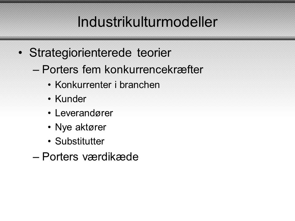 Industrikulturmodeller