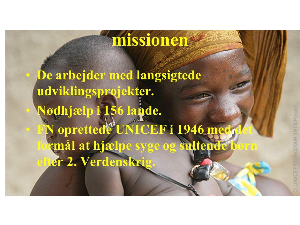 missionen De arbejder med langsigtede udviklingsprojekter.