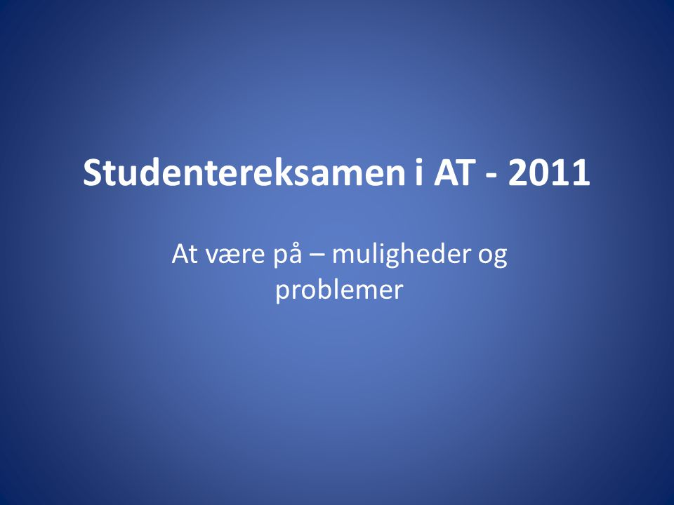 Studentereksamen i AT - 2011