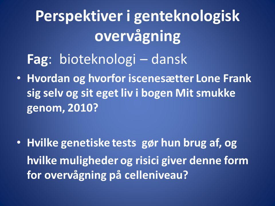 Perspektiver i genteknologisk overvågning
